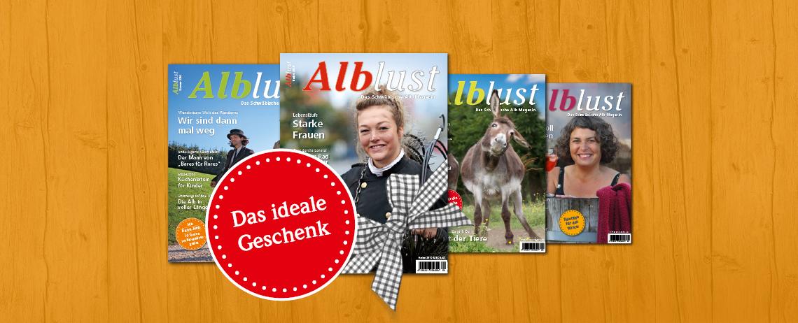 Alblust das Schwäbische Alb Magazin Geschenk Abo