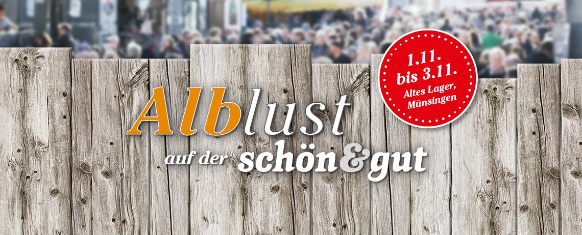 Alblust Tipps & Termine November 2019. Messe schön&gut Münsingen.